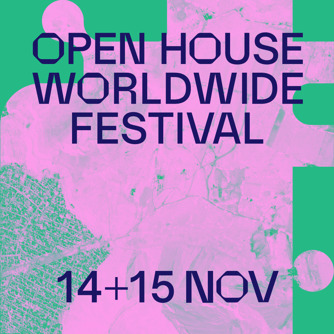 Open House Worldwide Festival 2020